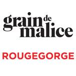 Grain de Malice x Rouge Gorge